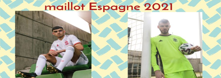 maillot Espagne 20-21