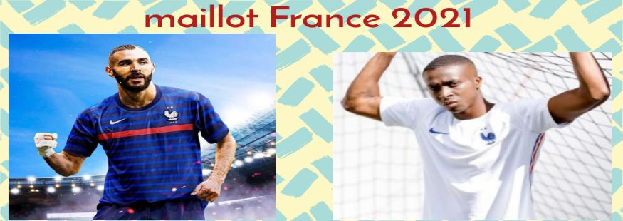 maillot France 21-22