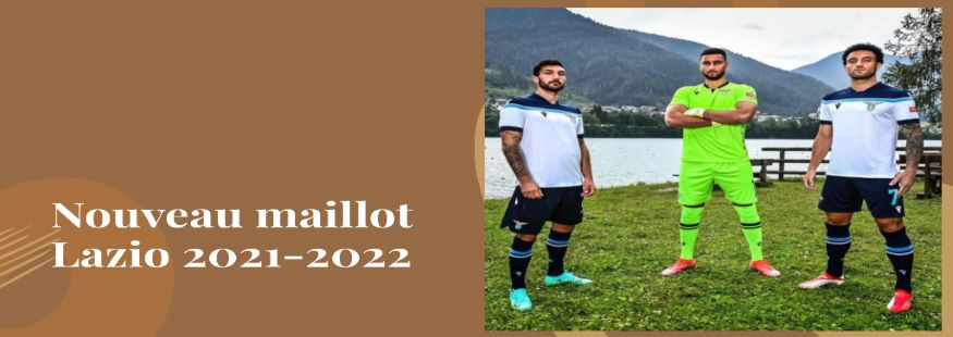 maillot Lazio 21-22